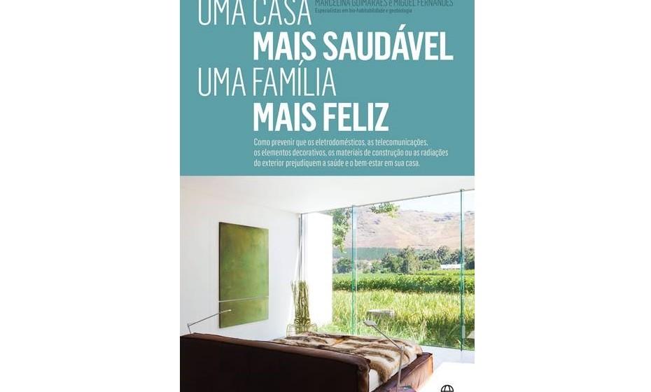 O livro 'Uma Casa Mais Saudável, Uma Família Mais Feliz'.